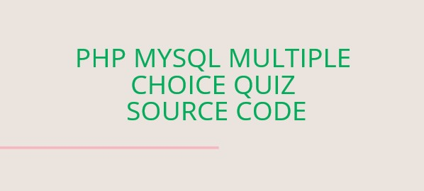 php mysql quiz source code, quiz in php source code